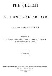 The Church at Home and Abroad: Volume 4