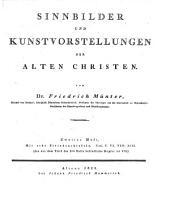 Sinnbilder und Kunstvorstellungen der alten Christen: Mit acht Steindrucktafeln, Band 2