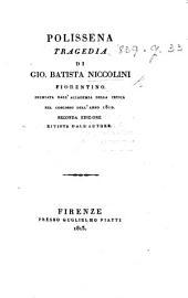Polissena; tragedia [in five acts and in verse]. Seconda edizione