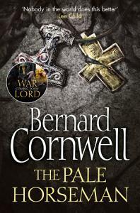The Pale Horseman  The Last Kingdom Series  Book 2