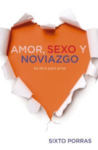 Amor, sexo y noviazgo, Sixto Porras