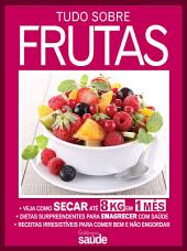 Guia Minha Saúde 04 – Tudo Sobre Frutas