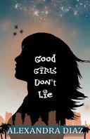 Download GOOD GIRLS DONT LIE Book