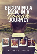 Becoming a Man, in a Tough Journey