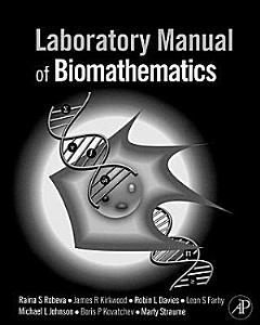 Laboratory Manual of Biomathematics