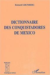 DICTIONNAIRE DES CONQUISTADORS DE MEXICO