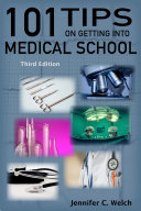 101 Tips on Getting into Medical School - Third Edition