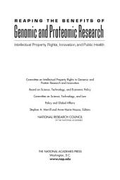 Reaping the Benefits of Genomic and Proteomic Research: Intellectual Property Rights, Innovation, and Public Health