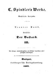 Der Bastard: eine deutsche Sittengeschichte aus dem Zeitalter Kaiser Rudolph des Zweiten, Band 3