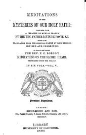 Meditations on the mysteries of our holy faith: Together with A treatise on mental prayer, Volume 5