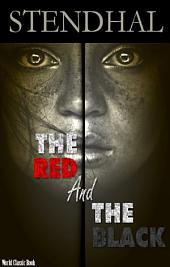 The Red and the Black: World Classics