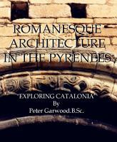 Exploring Romanesque Architecture in Catalonia PDF