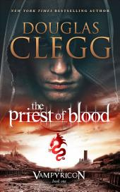 The Priest of Blood: Book One of The Vampyricon - A Vampire Dark Fantasy Epic