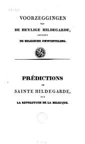 Prédictions de Sainte Hildegarde, sur la révolution de la Belgique