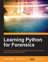 Learning Python for Forensics PDF