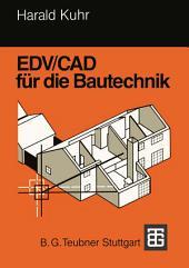 EDV/CAD für die Bautechnik