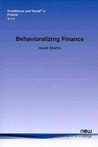 Behavioralizing Finance