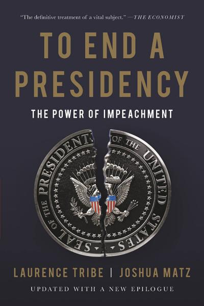 Download To End a Presidency Book