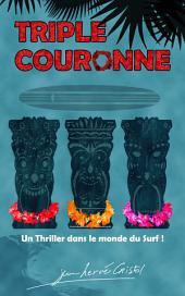 Triple Couronne