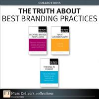 The Truth About Best Branding Practices  Collection  PDF