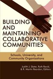Building and Maintaining Collaborative Communities: Schools, University, and Community Organizations