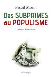 Des subprimes au populisme: Confessions d'un libéral (presque) repenti