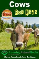 Cows For Kids   Amazing Animal Books PDF