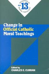 Change in Official Catholic Moral Teachings