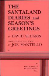 The Santaland Diaries And Season S Greetings Book PDF