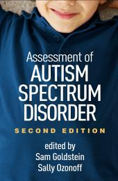 Assessment of Autism Spectrum Disorder, Second Edition: Edition 2