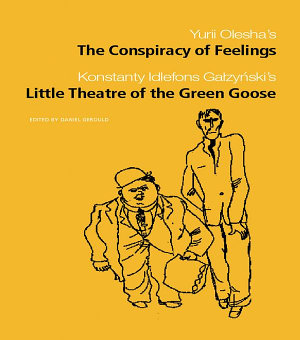 The Conspiracy of Feelings and The Little Theatre of the Green Goose PDF