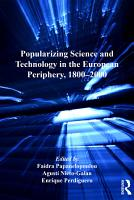 Popularizing Science and Technology in the European Periphery  1800   2000 PDF