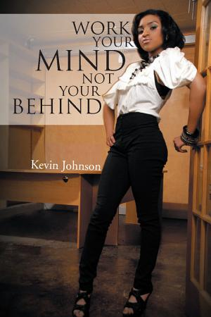 Work Your Mind and Not Your Behind PDF