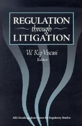 Regulation through Litigation