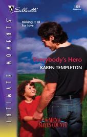 Everybody's Hero