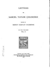 Letters of Samuel Taylor Coleridge: Volume 2