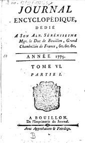 Journal encyclopédique ou universel: 1775, 6