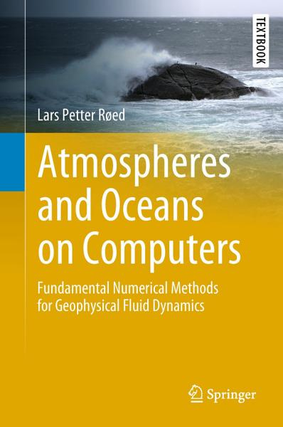 Atmospheres and Oceans on Computers