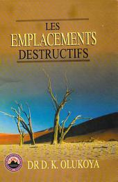 Les Emplacements Destructifs