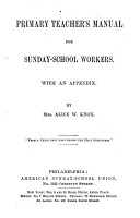 Primary Teacher s Manual for Sunday school Workers PDF