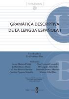 Gram  tica descriptiva de la lengua espa  ola I PDF
