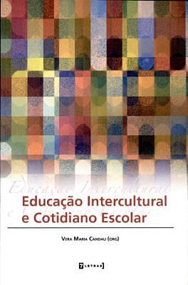 Educa    o intercultural e cotidiano escolar PDF