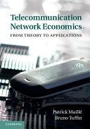 Telecommunication Network Economics