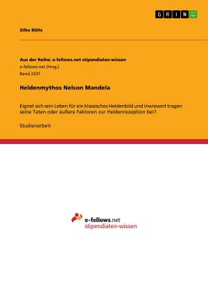 Heldenmythos Nelson Mandela PDF