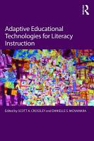 Adaptive Educational Technologies for Literacy Instruction PDF