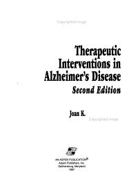 Therapeutic Interventions in Alzheimer s Disease