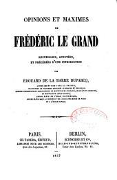 Opinions et maximes de Frédéric le Grand