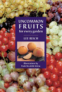 Uncommon Fruits for Every Garden PDF