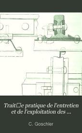Traitʹe pratique de l'entretien et de l'exploitation des chemins de fer: Volume1