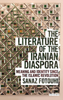 The Literature of the Iranian Diaspora PDF